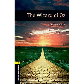Oxford Bookworms Library Level 1 The Wizard of Oz by L Frank Baum & Rosemary Border