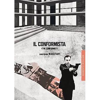 Il conformista The Conformist by Chris Wagstaff