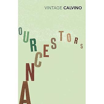Våra förfäder av Italo Calvino - 9780099430865 bok