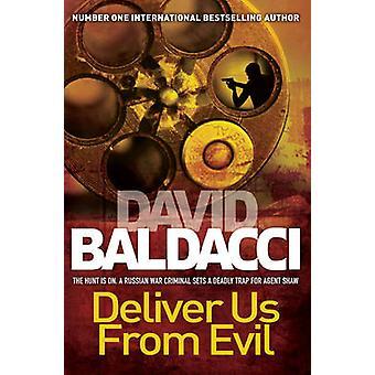 Líbranos del mal (principal mercado Ed.) por David Baldacci - 9780330513