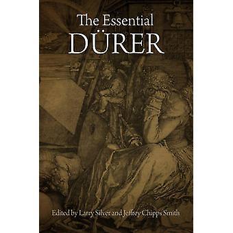 Den væsentlige Dürers af Larry Silver - Jeffrey Chipps Smith - 97808122