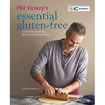 Phil Vickery väsentliga glutenfri - 175 recept som kommer Revolutio