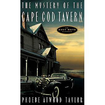 Cape Cod Tavern Phoebe Atwood Taylor - 97808815 mysteeri