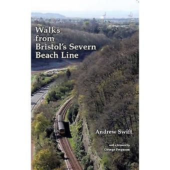Walks from Bristol's Severn Beach Line by Andrew Swift - 978095609895