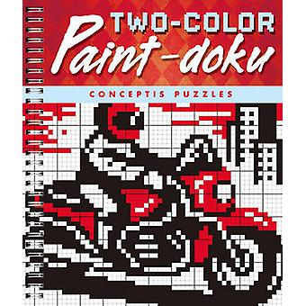Two-color Paint-doku by Conceptis Puzzles - 9781454906537 Book