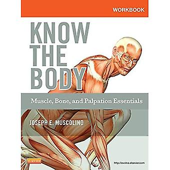 Workbook for Know the Body: Muscle, Bone, and Palpation Essentials, 1e