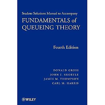 Fundamentals of Queueing Theory: Solutions Manual (Wiley Series in Probability and Statistics)