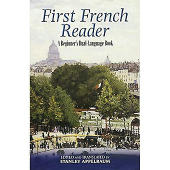 Primeiro leitor francês: Dupla linguagem livro um iniciante (Dover livros na língua)