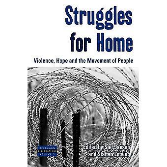 Strijd voor thuis: geweld, hoop en het verkeer van personen