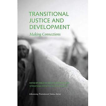 Transitional Justice and Development: Making Connections