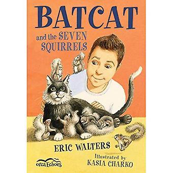Batcat en de zeven eekhoorns (Orca Echoes)