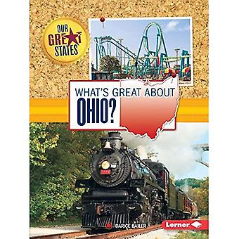 Ce qui est formidable à propos de l'Ohio? (Nos grands États)