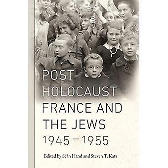 Nach dem Holocaust Frankreich und die Juden, 1945-1955 (Elie Wiesel Center für Judaistik-Serie)