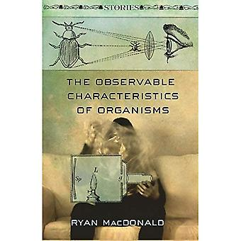 The Observable Characteristics of Organisms: Stories (Fiction Collective Two)