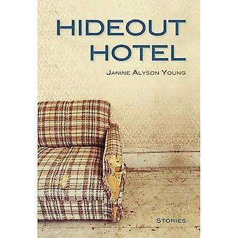 Hideout Hotel