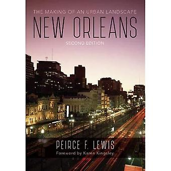 New Orleans: The Making of� an Urban Landscape