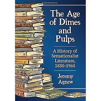 De leeftijd van dubbeltjes en pulp: A History of sensatie Literature, 1830-1960