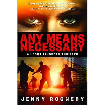 Any Means Necessary: A Leona Lindberg Thriller