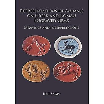Representations of Animals on Greek and Roman Engraved Gems: Meanings and� interpretations