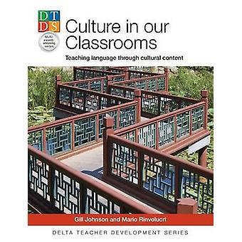 Culture in our Classrooms by Johnson & Gill