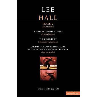 Lee Hall Plays 2 by Hall & Lee