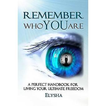 Lembre-se quem você é por Elysha