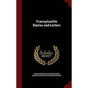 Prraphaelite dagböcker och brev av Rossetti & William Michael
