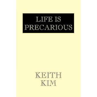 Leben ist prekär von Kim & Keith