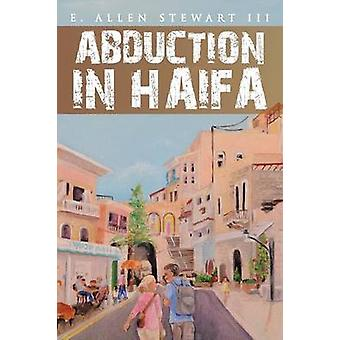 Bortføring i Haifa av Stewart & E. Allen & III