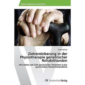 Zielvereinbarung em Rehabilitanden de Geriatrischer de fisioterapia Der por Schulz Stefan