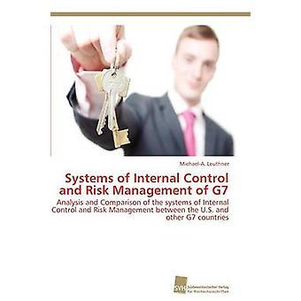 Systeme der internen Kontrolle und Risikomanagement der G7 von Leuthner MichaelA.