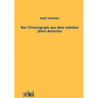 Der Chronograph AUS DEM zehnten Jahre Antonins mennessä Schlatter & Adolf