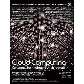 Cloud Computing - Concepts - Technology & Architecture by Thomas Erl -