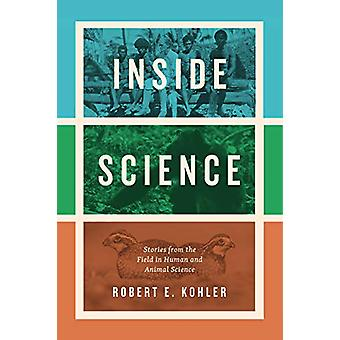 Inside Science - Stories from the Field in Human and Animal Science by