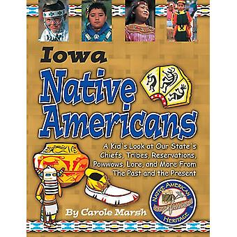 Iowa Indians (Paperback) by Carole Marsh - 9780635022745 Book