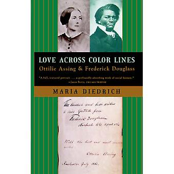 Love Across Color Lines by Chair of American Studies Maria Diedrich -