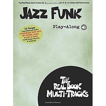 Jazz Funk Play-Along - Real Book Multi-Tracks Volume 5 by Hal Leonard