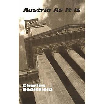 Austria as It Is - or Sketches of Continental Courts by Richard Hacke