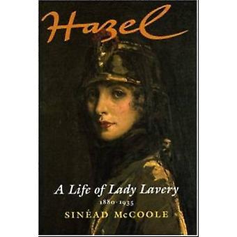Hazel-una vida de Lady Lavery 1880-1935 (2ª edición revisada)-978184