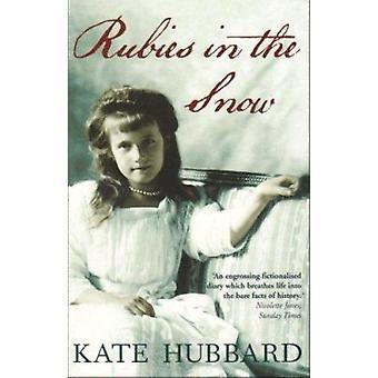 Rubiner i snön av Kate Hubbard-9781906021641 bok