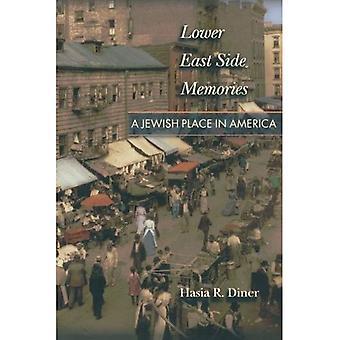 Lower East Side Erinnerungen: Ein jüdischer Ort in Amerika