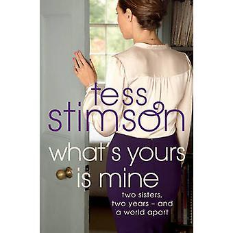 Mikä on sinun on minun Tess Stimson - 9780330458542 kirja