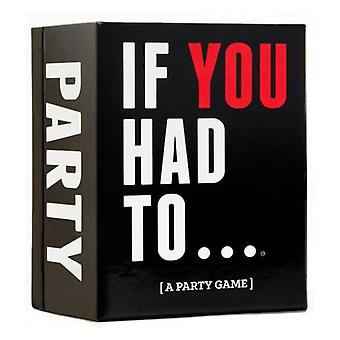 If You Had To...-Party Games