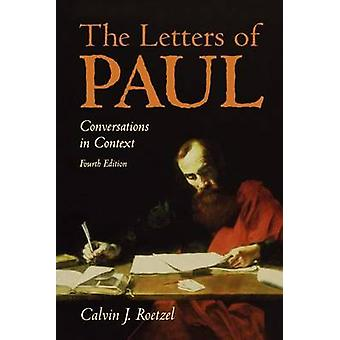 The Letters of Paul 4th Edition by ROETZEL & CALVIN J
