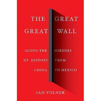 Great Great Wall by Ian Volner