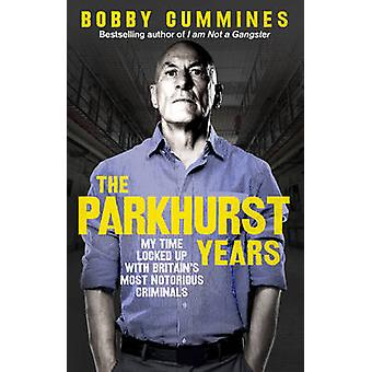 Parkhurst Years by Bobby Cummines