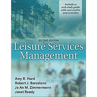 Leisure Services Management by Amy Hurd