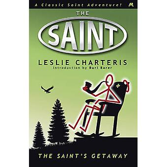 The Saints Getaway by Leslie Charteris