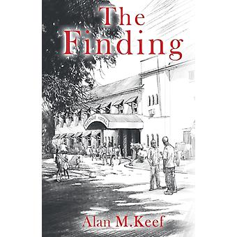 The Finding by Keef & Alan M.
