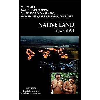 Native Land - Stop Eject by Raymond Depardon - Paul Virilio - 97827427
